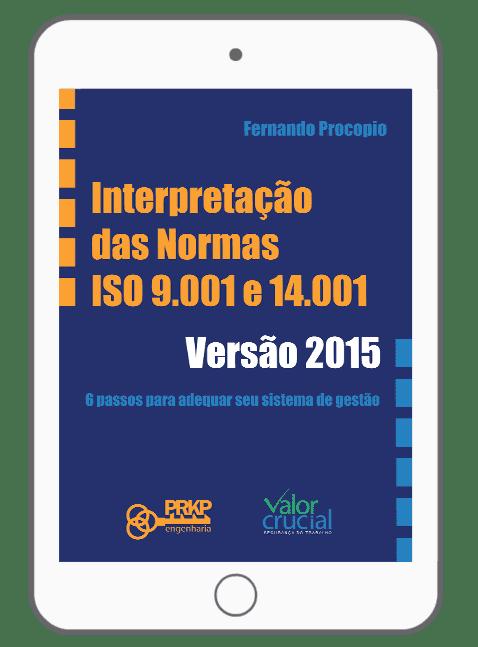 e-book Interpretação das Normas ISO 9001 e 14001 Versão 2015